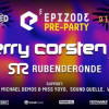 EPIZODE³ PRE PARTY:  FERRY CORSTEN, RUBEN DE RONDE,  AIMOON, MICHAEL DEMOS & MISS YO-YO, SOUND QUELLE, WHITEOUT