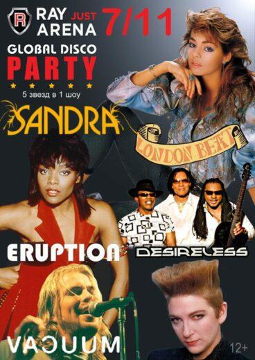 GLOBAL DISCO PARTY: SANDRA, VACUUM, DESIRLESS, ERUPTION, LONDONBEAT !!