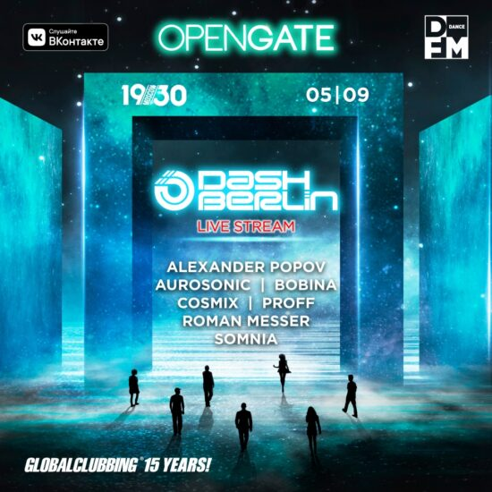 Open Gate 5 September/ Dash Berlin, Bobina, Popov & more